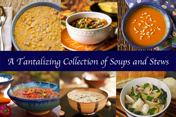 A Tantalizing Collection of Soups and Stews @mjskitchen mjskitchen.com