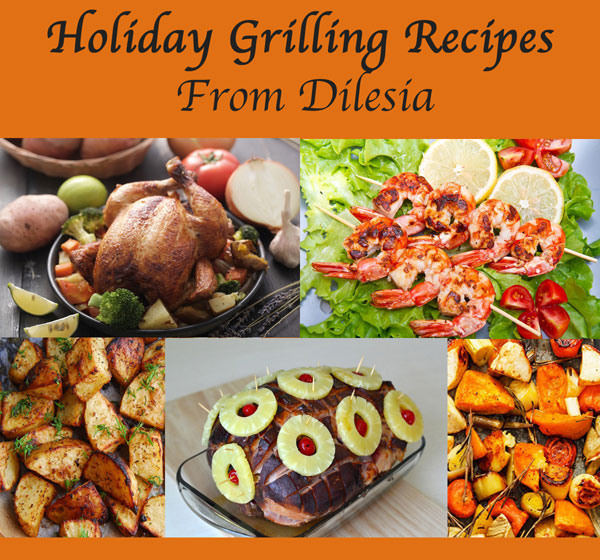 Five grilling recipes to try for the holiday season from Dilesia @mjskitchen